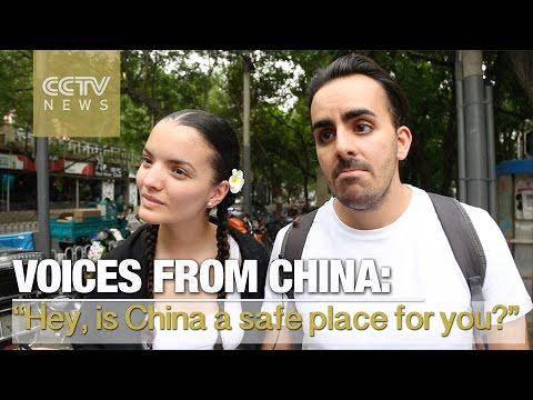 'Hey, is China a safe place for you?' - Voices From China