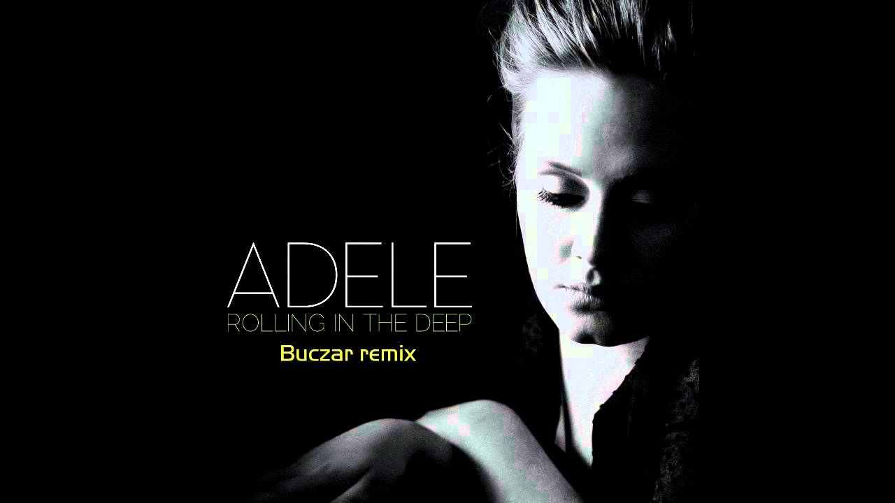 Adele - Rolling In The Deep (House Remix) | Doovi
