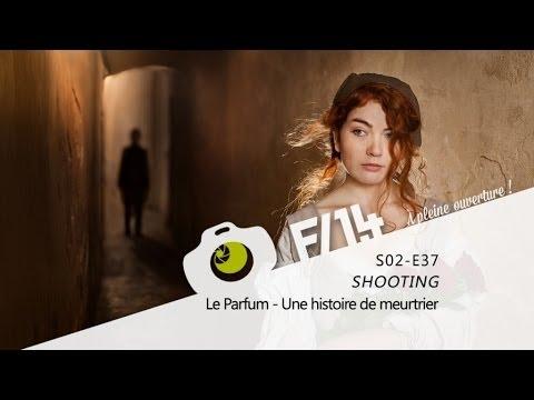 SHOOTING - Le parfum - S02E37 - F/1.4 poster