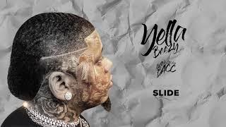 "Yella Beezy - ""Slide"" ( Audio)"
