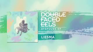 Baixar Liesma | Double Faced Eels [AUDIO]