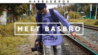 Meet BasBro   Celebrating an year of film making