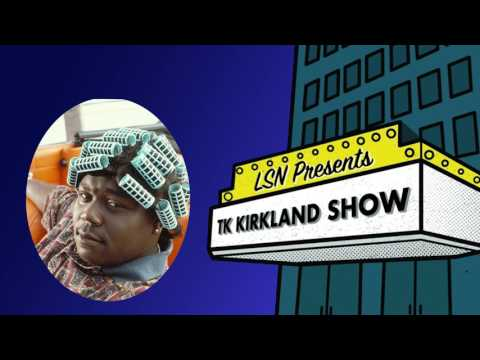 The TK Kirkland Show: Faizon Love Episode