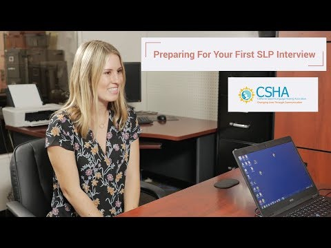 Preparing For Your First SLP Interview