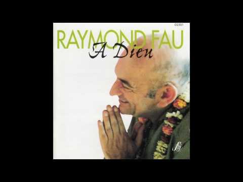 Raymond Fau, Ensemble vocal des Mauges - Toute ma vie, je te chanterai