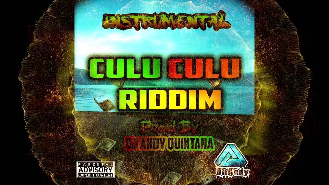 culu-culu-riddim-instrumental-prod-by-dj-andy-quintana-djandy-quintana