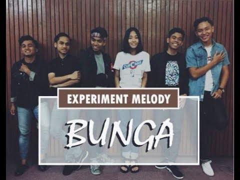 Ara Johari - Bunga (cover by Experiment Melody)