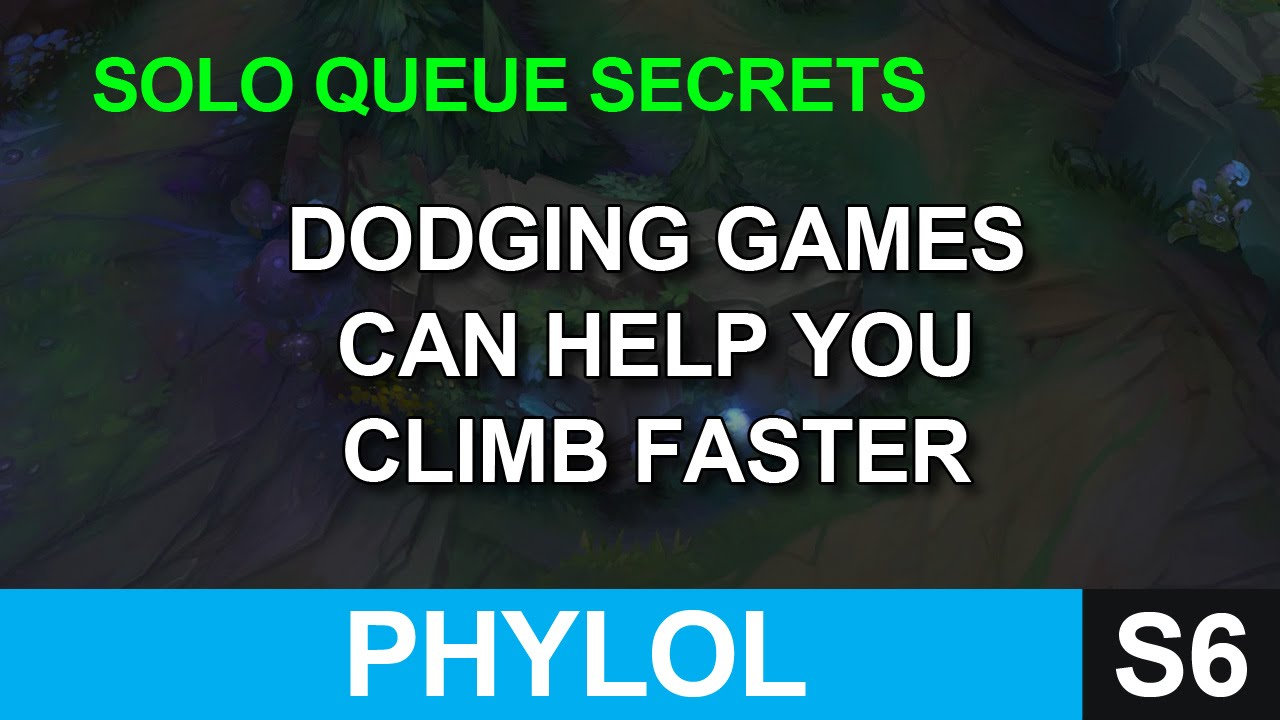 Dodging games can help you climb faster - Solo Queue Secrets - YouTube