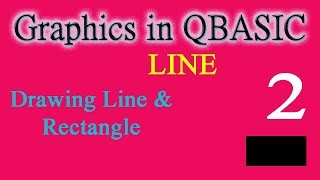 45 QBASIC Graphic Drawing Line & Rectangle Tutorial in Nepali