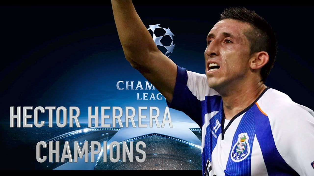 HECTOR HERRERA CHAMPIONS MONACO PORTO