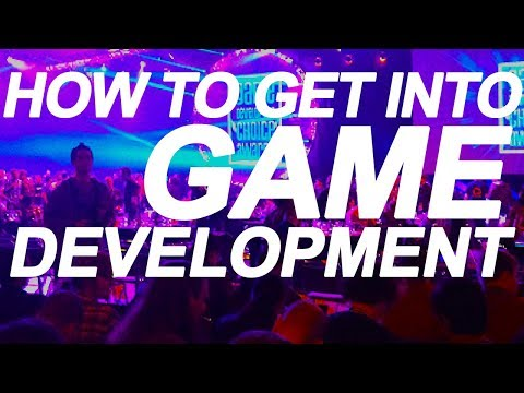 How to get into game development: Developers Conference 2017 - Advice and Inspiration