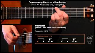 Insensatez (How Insensitive) - Bossa Nova Guitar Lesson #1: Basic Phrase