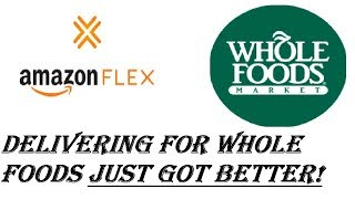 Amazon Flex - Delivering For Whole Foods Once More - What a Difference! - 2018