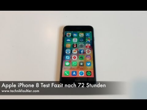Apple IPhone 8 Test Fazit Nach 72 Stunden