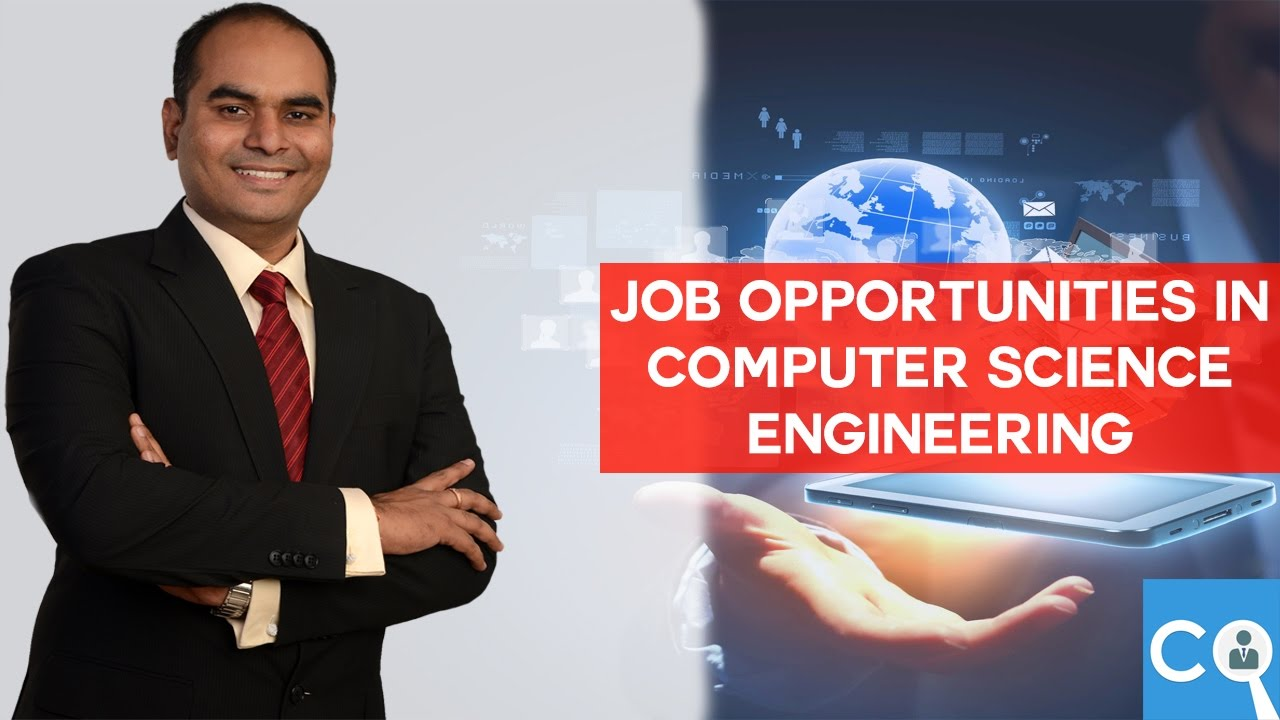 Job Opportunities in Computer Science Engineering/CSE after BE/Btech ...