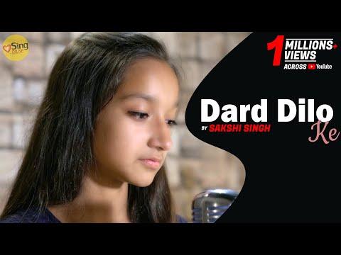 Dard Dilo Ke   Unplugged Cover by Sakshi Singh   Sing Dil Se   The Xpose   Himesh, Yo Yo Honey Singh