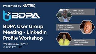 BDPA Atlanta - LinkedIn Profile Workshop