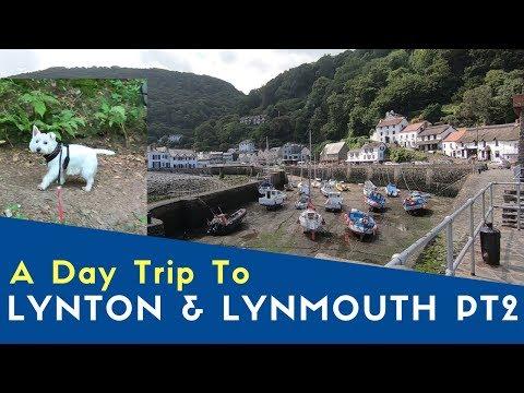 A Day Trip To Lynton & Lynmouth Pt2   Lynmouth & Glen Lyn   Bailey Meetup Tour 2019