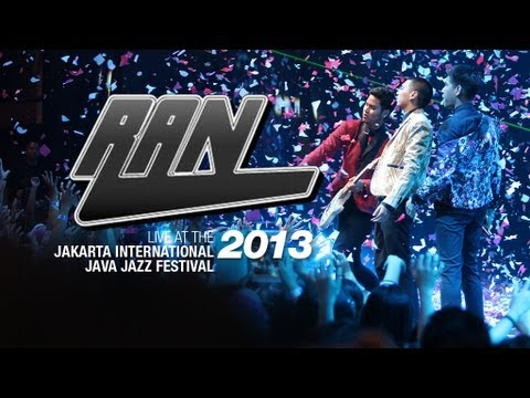 """RAN """"Nothing Lasts Forever"""" Live at Java Jazz Festival 2013"""