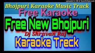2018 Dj Track Karaoke Jo Re Pujawa Chhor Ke Chandan Chanchal Bhojpuri Karao