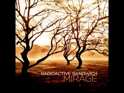 Radioactive Sandwich - Mirage [Full Album]