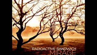 Radioactive Sandwich - Mirage [Full Album]