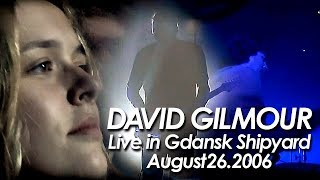 DAVID GILMOUR : PINK FLOYD『 Comfortably Numb With RICHARD WRIGHT 』in GDANSK 2006