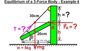 Mechanical Engineering: Equilibrium of Rigid Bodies (20 of 32) Ex. 4 Eq. of 3-Force Body