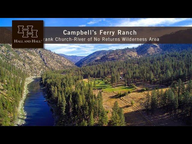Campbell's Ferry Ranch - Idaho County, Idaho