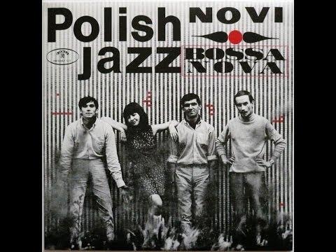 NOVI - Bossa Nova (FULL ALBUM, bossa nova / jazz, 1967, Poland)