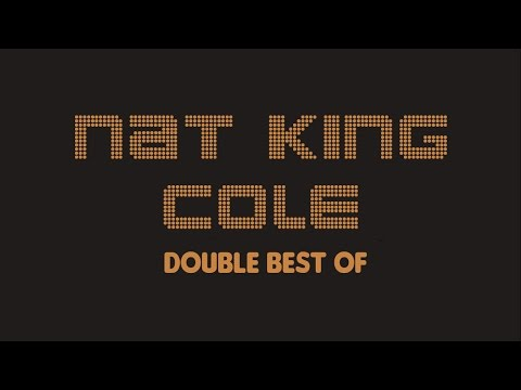 Nat King Cole - Double Best Of (Full Album / Album complet)