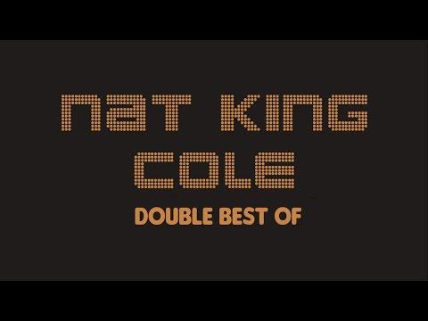 Nat King Cole - Double Best Of (Full Album / Album complet)