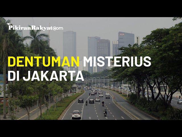 Dentuman Misterius Hebohkan Warga Jakarta, Kaca Rumah Ikut Bergetar, Ini Komentar dari BMKG