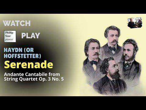 ' Joseph Haydn ' : Serenade (Andante Cantabile from String Quartet Op. 3 No. 5)