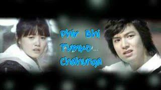 Phir Bhi Tumko Chahunga - Boys Over Flowers | Jun pyo ❤ Jan di |