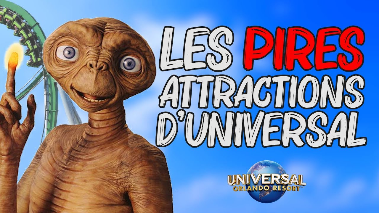 Les PIRES attractions d'UNIVERSAL
