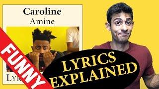 Video Caroline Amine Lyrics Explained download MP3, 3GP, MP4, WEBM, AVI, FLV Desember 2017