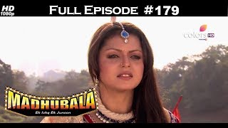 Madhubala - Full Episode 179 - With English Subtitles