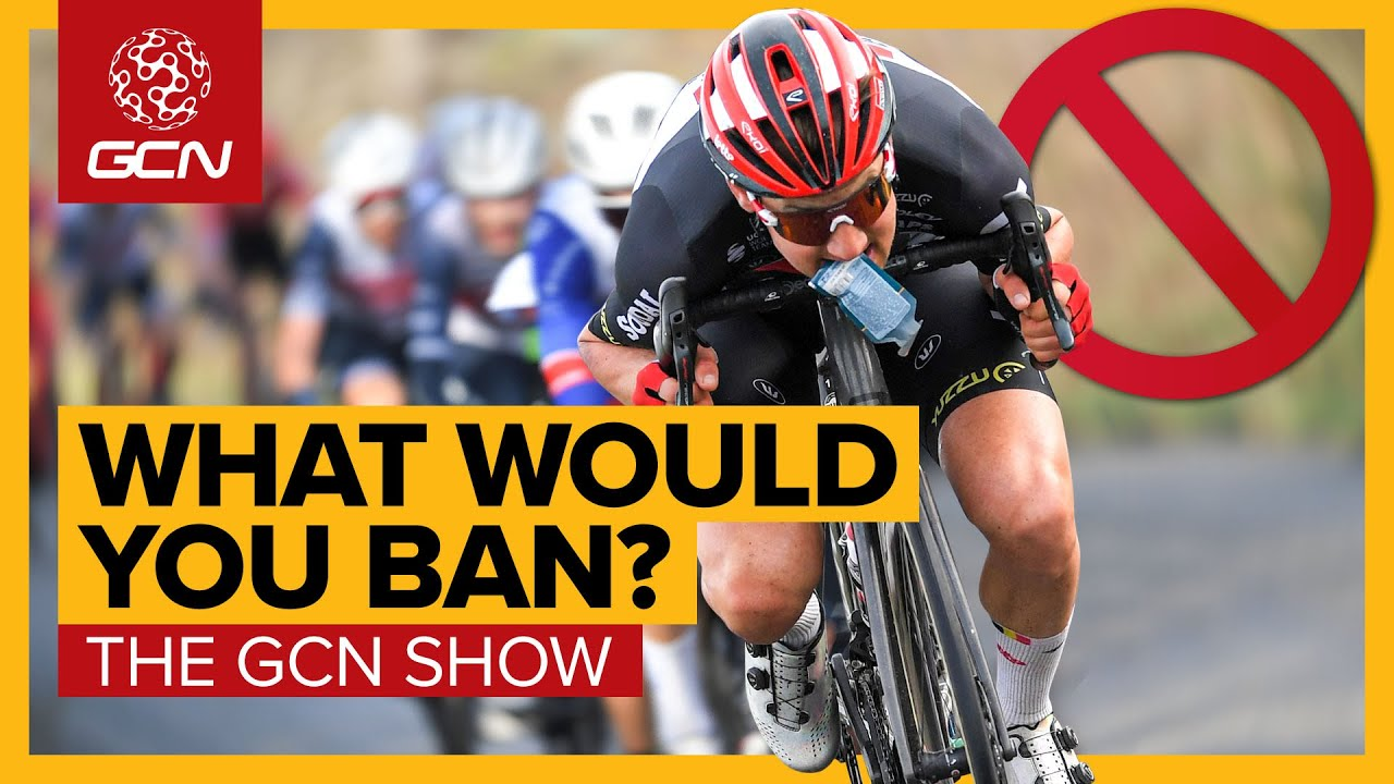 Download Move Over UCI, What Would You Ban From Cycling? | GCN Show Ep. 423