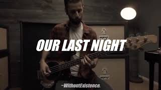 Скачать Our Last Night All We Know Ft Andie Case Vídeo Subtitulado