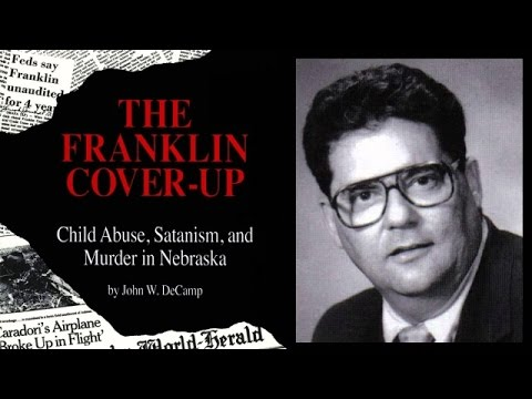 THE FRANKLIN COVER-UP - Child Abuse, Satanism & Murder in Nebraska