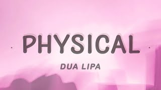 Baixar Dua Lipa - Physical (Lyrics)