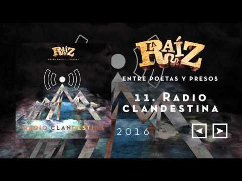 La Raíz - 11 Radio clandestina