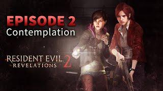 Resident Evil: Revelations 2 - Episode 2 - Contemplation | Walkthrough Legendado