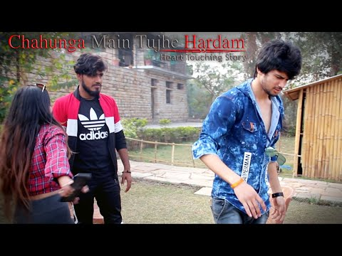 Chahunga Main Tujhe Hardam | Story Of Selfish Girl | Heart Touching Love Story By Unknown Boy Varun
