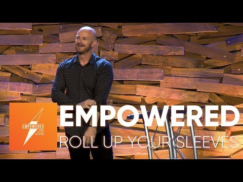 Empowered #2 Roll Up Your Sleeves