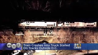 Amtrak Train Crashes In Stalled Truck Outside D.C.