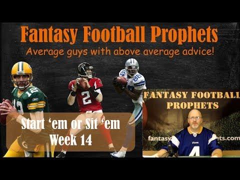 Start 'em or sit 'em week 14 Fantasy Football