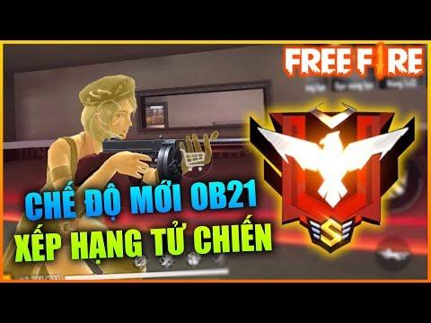 Free Fire | Xếp Hạng Tử Chiến Chế Độ Mới OB21 | Sỹ Kẹo