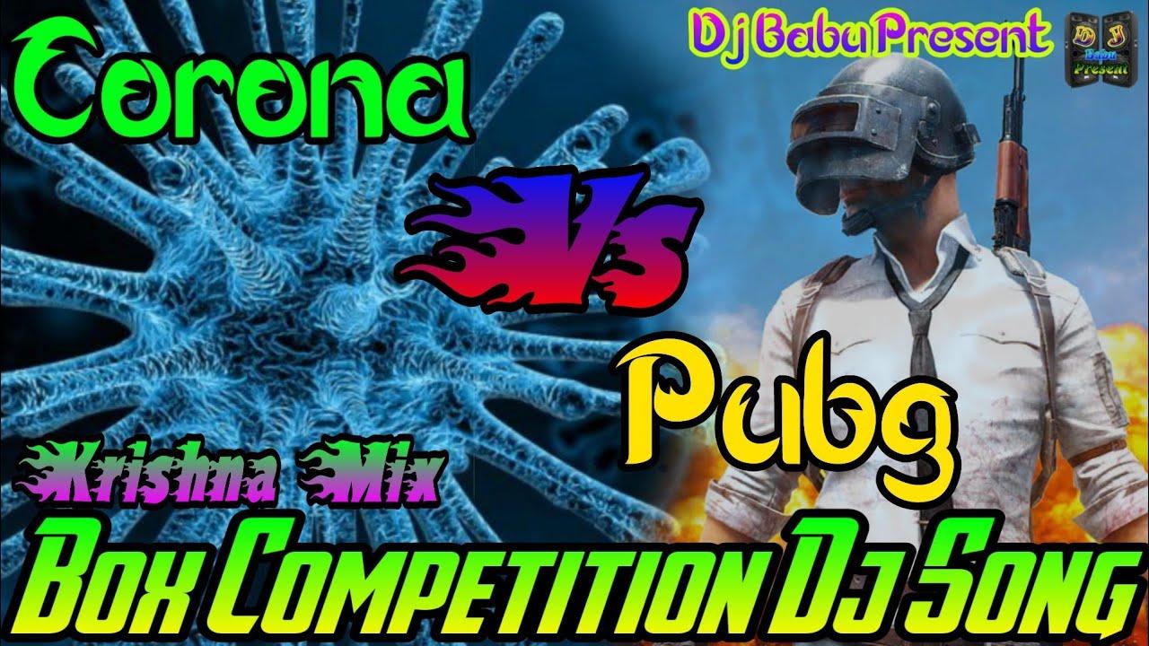 Corona Vs Pubg Dj Remix || New Corona Humming Bass Dj Song || Dj Krishna Mix || Dj Babu Present